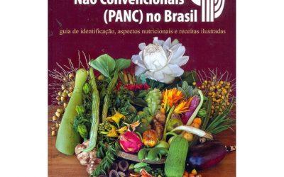PANCs As plantas comestíveis que poderiam estar em nosso cardápio
